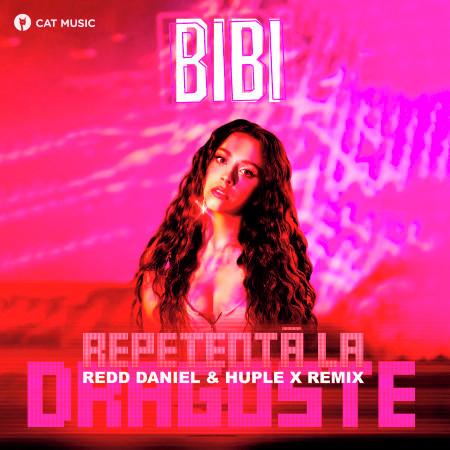 Repetentă La Dragoste (Redd Daniel & Huple X Remix) 專輯封面