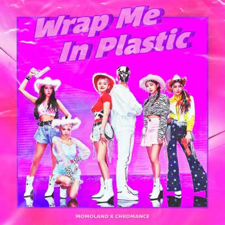 Wrap Me In Plastic 專輯封面