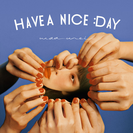 HAVE A NICE DAY 專輯封面