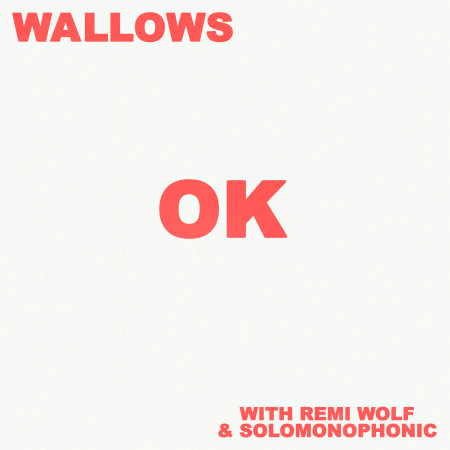 OK (with Remi Wolf & Solomonophonic) 專輯封面
