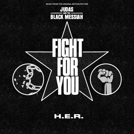 """Fight For You (From the Original Motion Picture """"Judas and the Black Messiah"""") 專輯封面"""