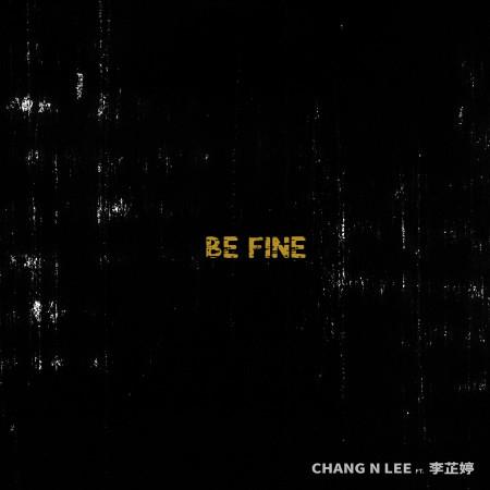 Be Fine feat. 李芷婷 專輯封面