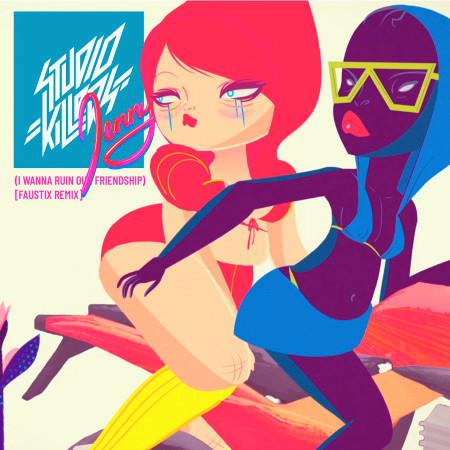 Jenny (I Wanna Ruin Our Friendship) (Faustix Remix) 專輯封面