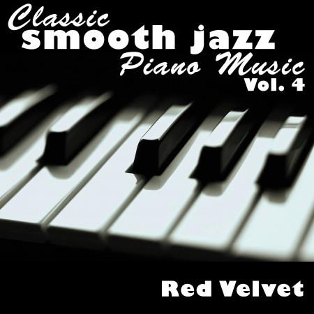 Classic Smooth Jazz Piano Music Vol. 4 專輯封面