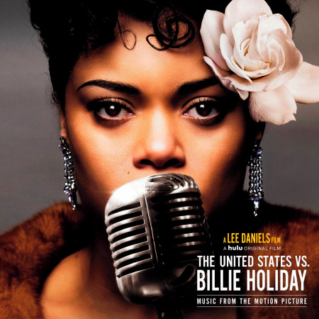The United States vs. Billie Holiday (Music from the Motion Picture) 專輯封面