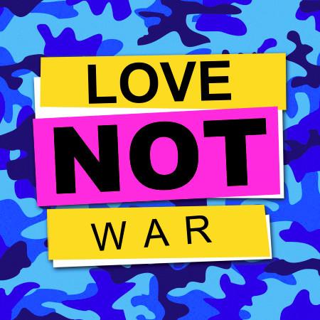 Love Not War (The Tampa Beat) 專輯封面