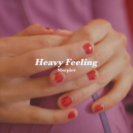 Heavy Feeling 專輯封面