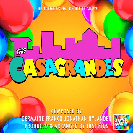 """The Casagrandes Main Theme (From """"The Casagrandes"""") 專輯封面"""