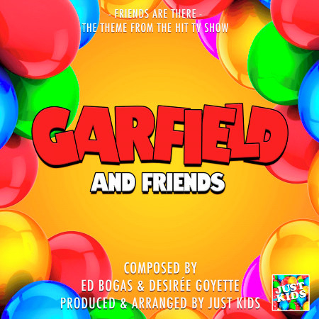 """Friends Are There (From """"Garfield And Friends"""") 專輯封面"""