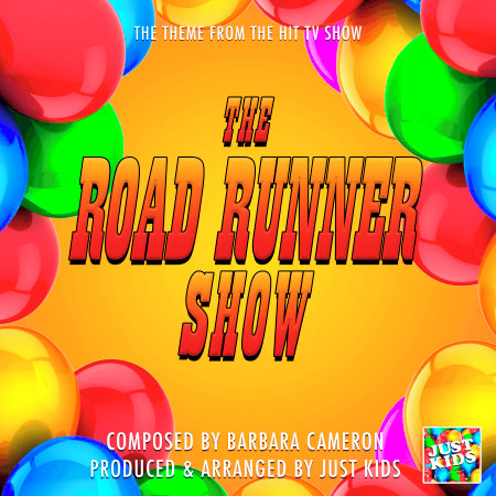 """The Road Runner Show Main Theme (From """"The Road Runner Show"""") 專輯封面"""