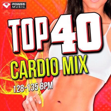 Top 40 Cardio Mix (60 Minute Non-Stop Workout Mix (128-145 BPM) ) 專輯封面