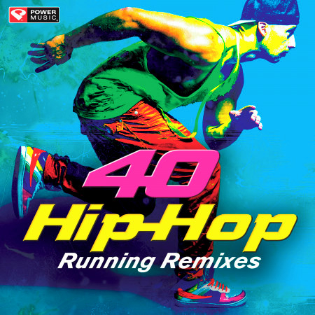 40 Hip-Hop Running Remixes (Unmixed Workout Music Ideal for Gym, Jogging, Running, Cycling, Cardio and Fitness) 專輯封面