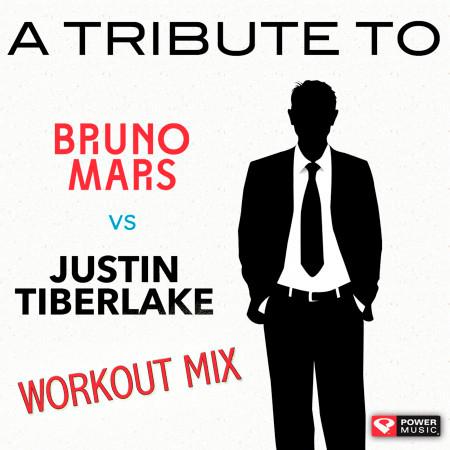 A Tribute to Bruno Mars vs. Justin Timberlake Workout Mix (60+ Min Non-Stop Workout Mix (128-135 BPM) 專輯封面