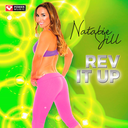Natalie Jill - Rev It Up (10 Minute Non-Stop Workout Mix Ideal for Core Bodyweight, Abs, Motivation and Fitness) 專輯封面