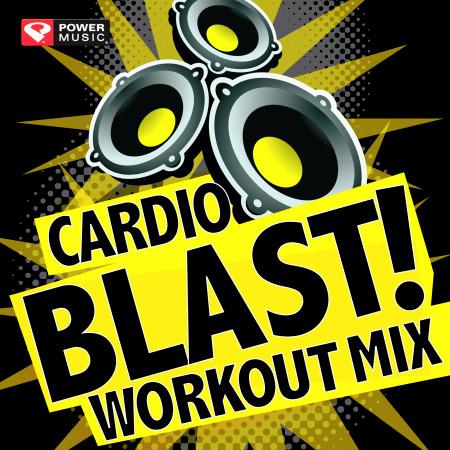 Cardio Blast! Workout Mix (60 Min Non-Stop Workout Mix (141-150 BPM) ) 專輯封面