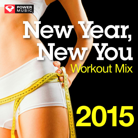 New Year New You Workout Mix 2015 (60 Min Non-Stop Workout Mix (130 BPM) ) 專輯封面