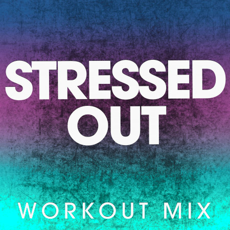 Stressed Out - Single 專輯封面