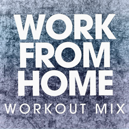 Work from Home - Single 專輯封面