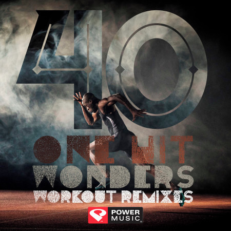 40 One Hit Wonders Workout Remixes (Unmixed Workout Music Ideal for Gym, Jogging, Running, Cycling, Cardio and Fitness) 專輯封面