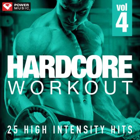 Hardcore Workout Vol. 4 - 25 High Intensity Hits 專輯封面