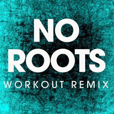 No Roots - Single 專輯封面
