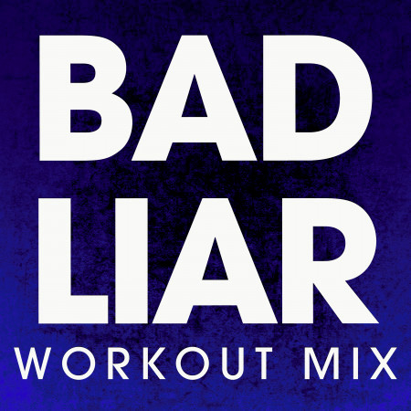 Bad Liar - Single 專輯封面