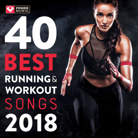 40 Best Running and Workout Songs 2018 (Unmixed Workout Music for Fitness & Workout Ideal for Running and Jogging 126-150 BPM) 專輯封面