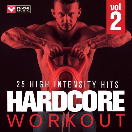 Hardcore Workout Vol. 2 - 25 High Intensity Hits 專輯封面