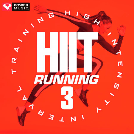 Hiit Running Vol. 3 (High Intensity Interval Training Mix 1 Min Work and 2 Min Rest Cycles) 專輯封面