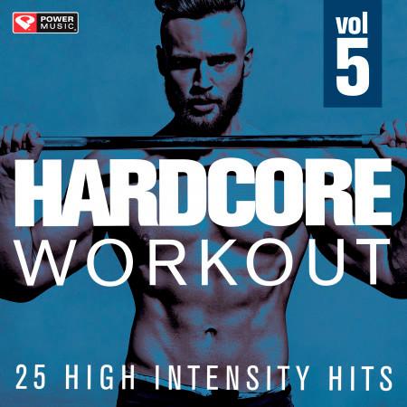 Hardcore Workout Vol. 5 - 25 High Intensity Hits 專輯封面