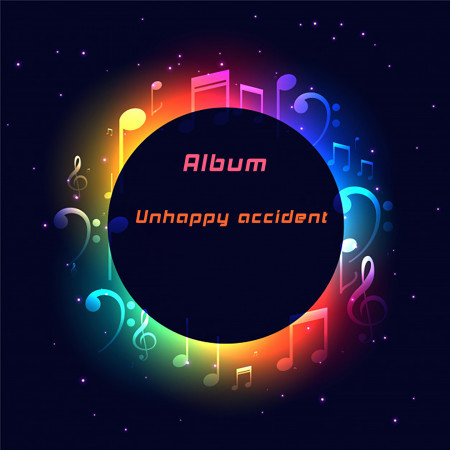 Unhappy accident 專輯封面