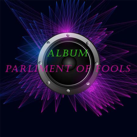 Parliment of fools 專輯封面