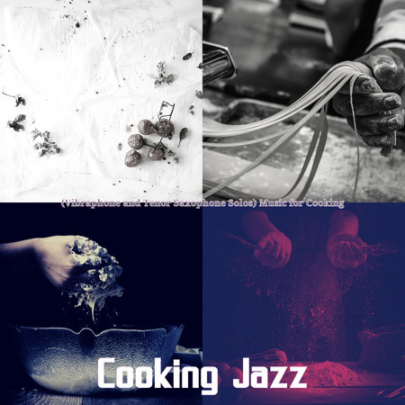 (Vibraphone and Tenor Saxophone Solos) Music for Cooking 專輯封面