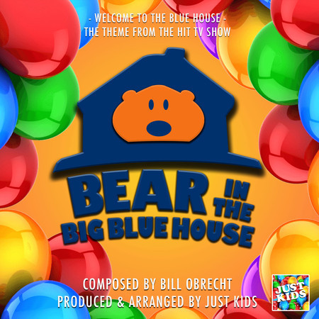"""Welcome To The Blue House (From """"Bear In The Big Blue House"""") 專輯封面"""