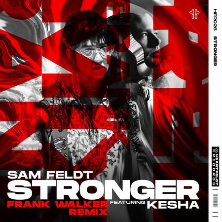 Stronger (feat. Kesha) (Frank Walker Remix) 專輯封面