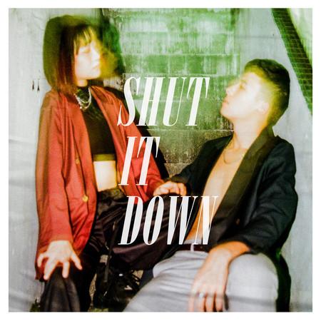 Shut It Down 專輯封面