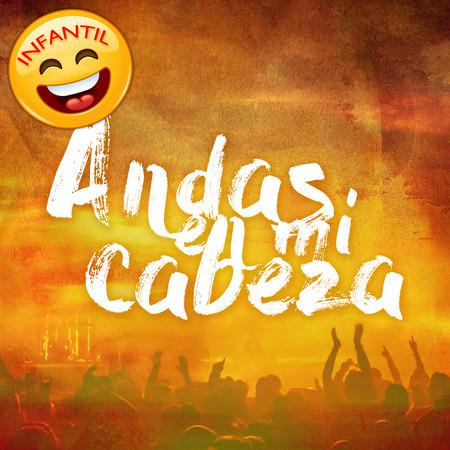 Andas en Mi Cabeza (Infantil) - Single 專輯封面