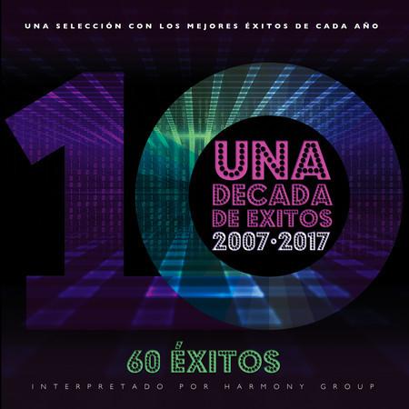 Una Década de Éxitos 2007 - 2017 專輯封面