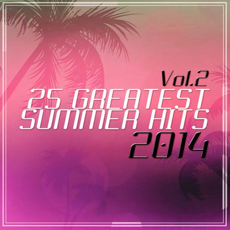25 Greatest Summer Hits 2014 Vol. 2 專輯封面