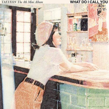 What Do I Call You - The 4th Mini Album 專輯封面