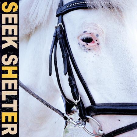 Seek Shelter 專輯封面