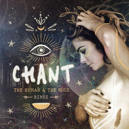 CHANT: The Human & The Holy 專輯封面