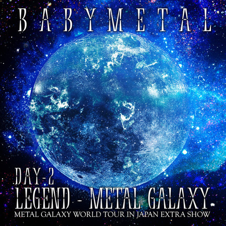 LEGEND – METAL GALAXY [DAY 2] 專輯封面