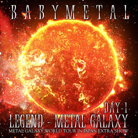 LEGEND – METAL GALAXY [DAY 1] 專輯封面