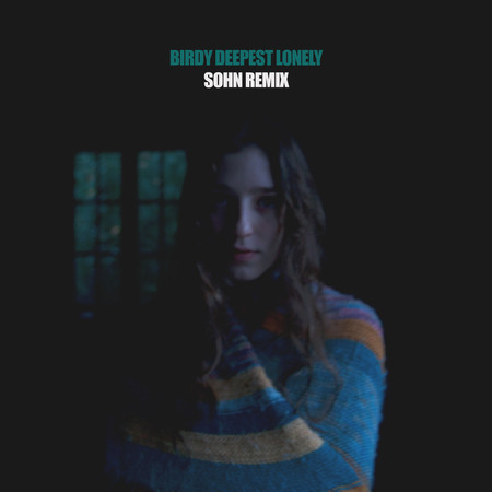 Deepest Lonely (SOHN Remix) 專輯封面
