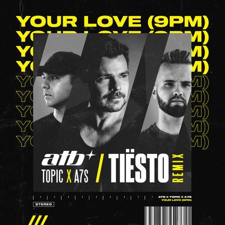 Your Love (9PM) (Tiësto Remix) 專輯封面