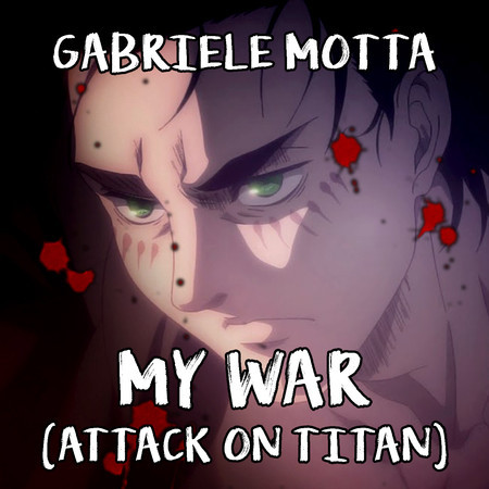 """My War (From """"Attack on Titan"""") 專輯封面"""