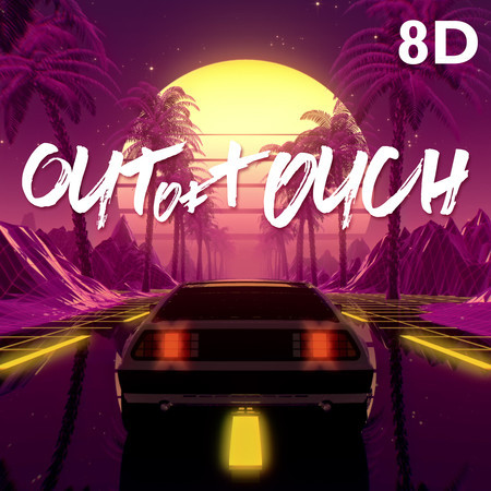 Out of Touch (8D) 專輯封面