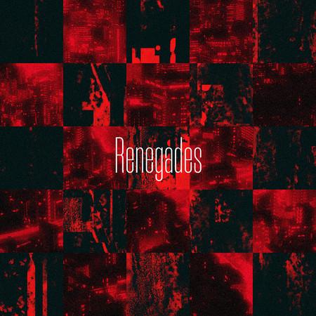 Renegades (Japanese Version) 專輯封面