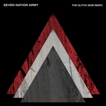 Seven Nation Army (The Glitch Mob Remix) 專輯封面